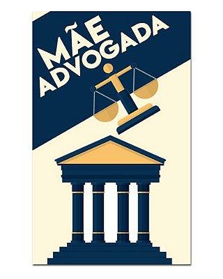Ímã Decorativo Mãe Advogada - Cute - IDF27
