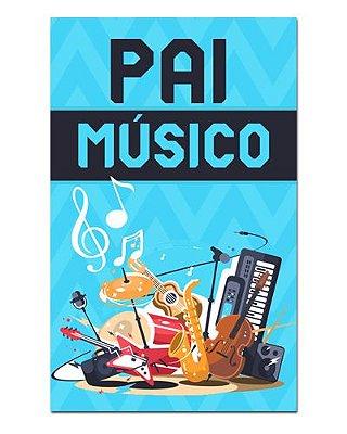 Ímã Decorativo Pai Músico - Cute - IDF38