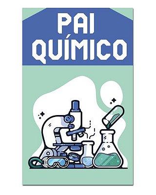 Ímã Decorativo Pai Químico - Cute - IDF42