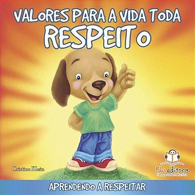 Livro Valores Para toda a Vida: Respeito