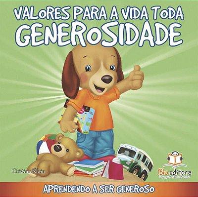 Livro Valores para Toda a Vida: Generosidade