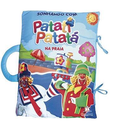 Livro Travesseiro: Sonhando com Patati Patata - Praia