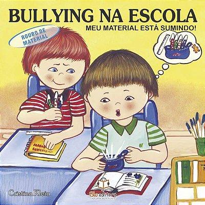 Livro Bullying na Escola: Meu Material está Sumindo!