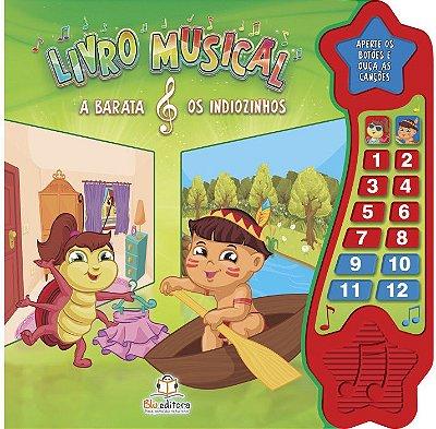 Livro Musical: A Barata & Os Indiozinhos.