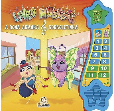 Livro Musical: A Dona Aranha & Borboletinha