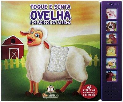 Livro Sonoro com Toque e Sinta: Ovelha e os Amigos da Fazenda