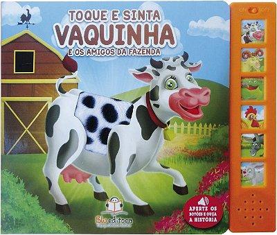 Livro Sonoro com toque e Sinta: Vaquinha e os Amigos da Fazenda