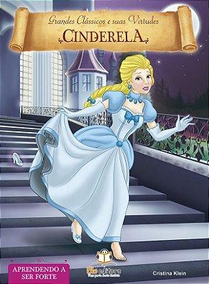 Livro de Virtudes Cinderela: Aprendendo a Ser Forte