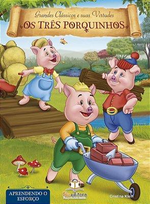 Livro de Virtudes Os Três Porquinhos: Aprendendo o Esforço