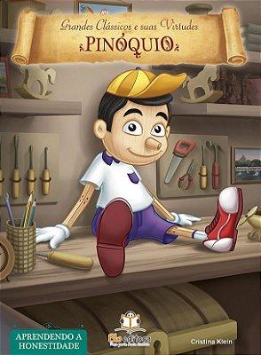 Livro de Virtudes Pinóquio: Aprendendo a Honestidade