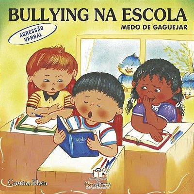 Livro Bullying na Escola: Medo de Gaguejar