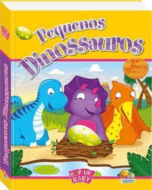 Livro Pequenos Dinossauros Coleção Pop Ups Baby
