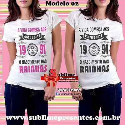 Camisa Personalizada - Rainhas nasceram em....