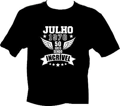 Camiseta Julho 1970 incrível