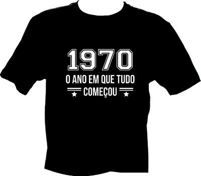 Camiseta 1970 O ano em que tudo começou
