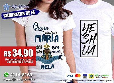 Camisetas Personalizadas Estampa de Fé (Coleção Luana) 917a0f0942e