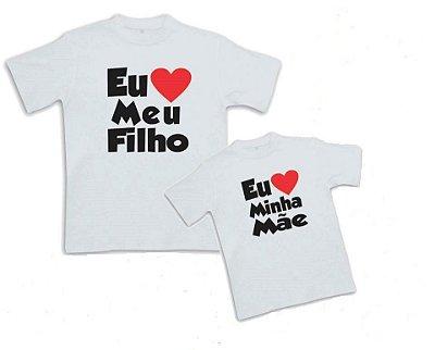 Kit Dia das Mães - Camisetas Tal Mãe, Tal Filho(a) e outras