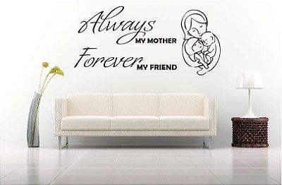 Adesivo de Parede - Frase Always Mother Forever