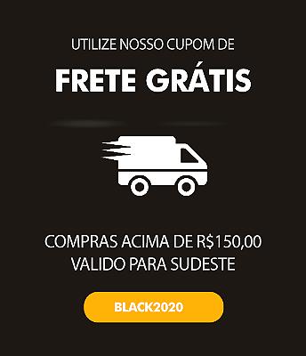 Black Friday - Frete Grátis SUDESTE