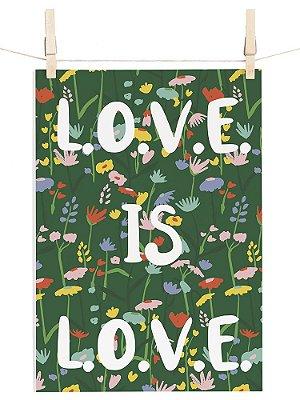POSTER JARDIM BOTÂNICA LOVE IS LOVE