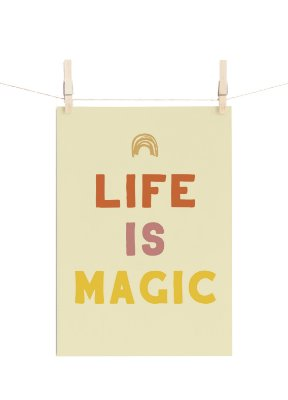 POSTER MYSTICONA LIFE IS MAGIC
