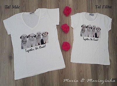 Camiseta Dogs Tal Mãe Tal Filha