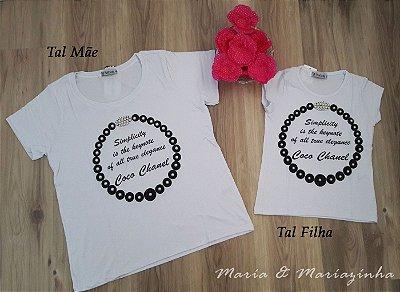 Camiseta Coco Chanel Tal Mãe Tal Filha