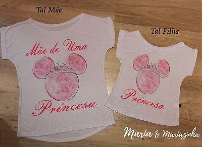 Camiseta Minie Princesa Tal Mãe Tal Filha