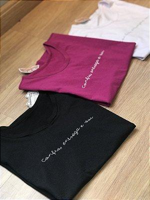 T-shirt  Confia,entrega e vai