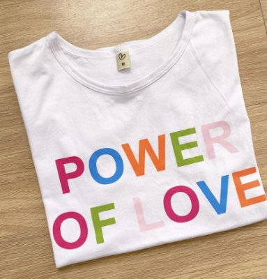 T-shirt power of love