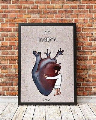 ELE TRANSFORMA