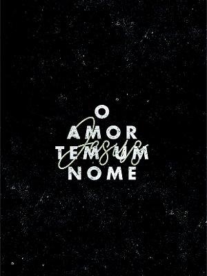 Tela O amor tem um nome