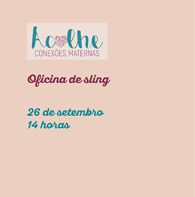 ACOLHE: Oficina de sling