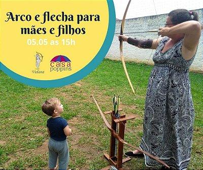 Arco e Flecha - Mães e filhos