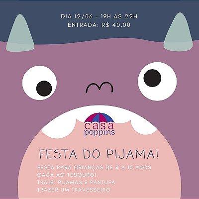 Festa do Pijama - Especial dia dos namorados