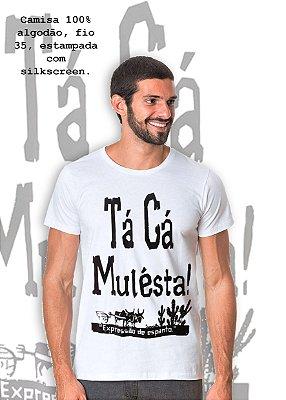 Camiseta Tá Cá Mulesta