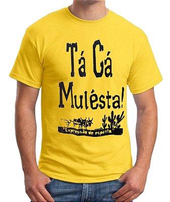 Camiseta TÁ CÁ MULÉSTA - AMARELA