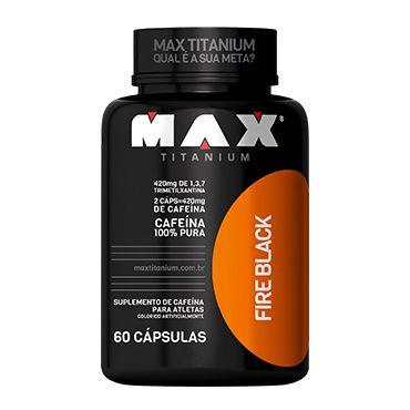 Fire Black 400mg (60 cápsulas) - Max Titanium