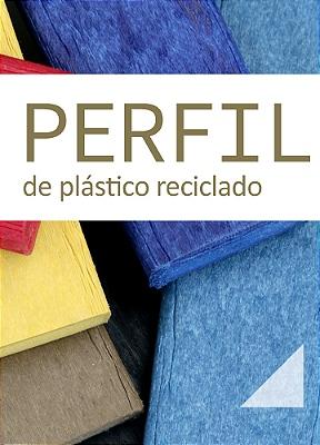 #18 Perfil de plástico reciclado