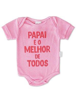 Body Divertido para Bebê Sonho Meu Melhor de Todos Rosa