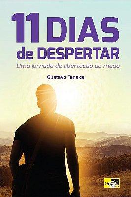 11 Dias de Despertar - Uma jornada de libertação do medo.