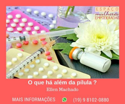 19/05 - Planejamento reprodutivo: O que há além da pílula?