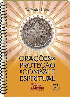 Livro - Orações de Proteção e Combate Espiritual ( Padre Marlon Múcio )
