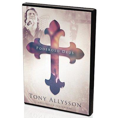 DVD Poderoso Deus – Coletânea e Testemunho – Tony Allysson