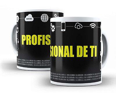 CANECA PROFISSIONAL DE TI
