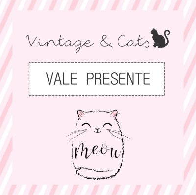 Vale Presente Vintage & Cats