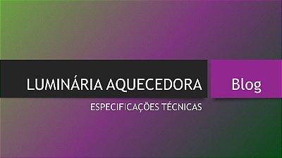 LUMINÁRIA AQUECEDORA HEAT