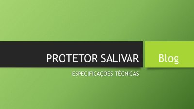 PROTETOR SALIVAR NO INVERNO