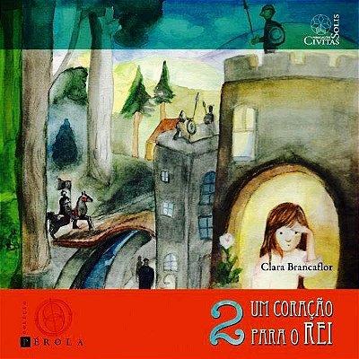 Um Coração para o Rei (E-book)