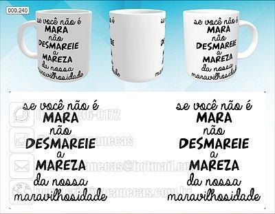 Caneca - Mara